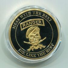 US Army Ranger Mess with the best  Commemorative  Challenge Coin