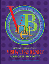 Learning to Program with VISUAL BASIC.Net, Patrick G. McKeown