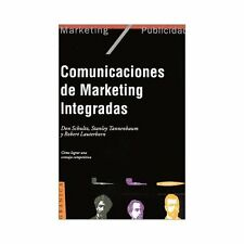 Comunicaciones de Marketing Integradas by Richard Fizdale and Carlos Gardini...