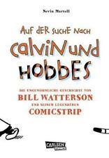 Auf der Suche nach Calvin und Hobbes: Die ungewöhnliche Geschichte von Bill Watt