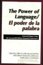 The Power of LanguageEl poder de la palabra: Selected Papers from the -ExLibrary