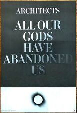 ARCHITECTS UK All Of Our Gods Have Abandoned Us 2016 Ltd Ed Large RARE Poster!