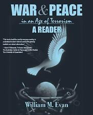 War and Peace in an Age of Terrorism: A Reader by Evan, William M.