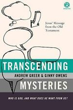 Transcending Mysteries: Who Is God, and What Does He Want from Us? (Refraction)