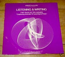TED HUGHES ~ CAPTURING ANIMALS & LEARNING TO THINK ~LISTENING WRITING BBC UK LP