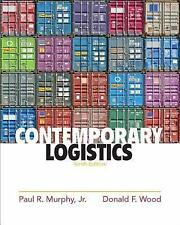 Contemporary Logistics by Paul R., Jr. Murphy and Donald F. Wood (2010,...