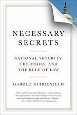 Necessary Secrets: National Security, the Media, and the Rule of Law, Schoenfeld