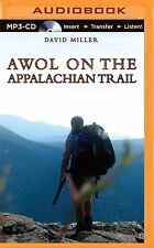 AWOL on the Appalachian Trail by David Miller (2015, MP3 CD, Unabridged)
