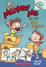 Branches: Monkey Me and the New Neighbor by Timothy Roland (2014, Hardcover,...