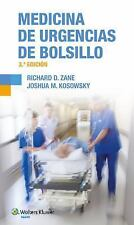 Medicina de Urgencias de Bolsillo by Richard D. Zane and Joshua M. Kosowsky...