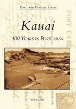 Postcard History: Kauai : 100 Years in Postcards by Stormy Cozad (2011,...