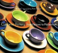 California Pottery: From Missions to Modernism by Stern, Bill, Acceptable Book