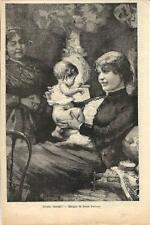 Stampa antica MAMMA con BAMBINO e nonna 1886 Old antique print