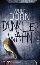 Dorn, Wulf - Dunkler Wahn