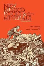 New Mexico Rocks and Minerals Guide : A Guidebook by Robert J., Jr. Narsavage...