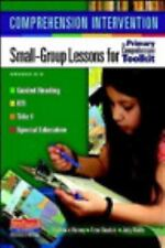 Comprehension Intervention: Small-Group Lessons for The Primary Comprehension To