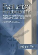 Evaluation Fundamentals: Insights into the Outcomes, Effectiveness, and Quality