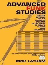 Advanced Funk Studies : Creative Patterns for the Advanced Drummer in the...