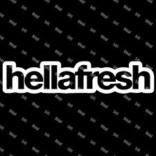 "hellafresh Vinyl 9"" Decal illest race euro hella jdm funny car sticker fresh low"