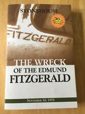 The Wreck of the Edmund Fitzgerald by Frederick Stonehouse (2006, Paperback)
