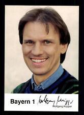 Wolfgang Küpper Bayern 1 Autogrammkarte Original Signiert # BC 59044
