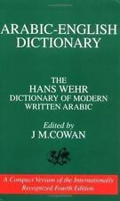 Arabic-English Dictionary: The Hans Wehr Dictionary of Modern Written Arabic by