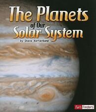 The Solar System and Beyond Ser.: The Planets of Our Solar System by Steve...