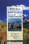 100 Best Ranch Vacations in North America: The Top Guest and Resort Ranches with