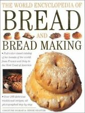 The World Encyclopedia of Bread and Bread Making