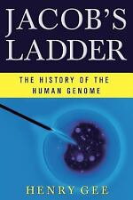Jacob's Ladder : The History of the Human Genome by Henry Gee (2004, Paperback)