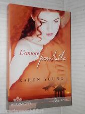 L AMORE POSSIBILE Karen Young Harlequin Mondadori Harmony 2007 romanzo libro di