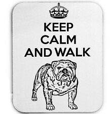 KEEP CALM AND WALK THE BRITISH BULLDOG - MOUSE MAT/PAD AMAZING DESIGN