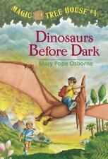 Dinosaurs Before Dark  (Magic Tree House #1)