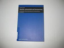 Identität, Authentizität und Verantwortung von Andreas Greis (2001, Taschenbuch)
