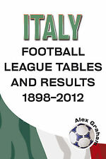 Italy - Football League Tables and Results 1898-2012 - Serie A Statistics book