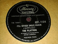 THE PLATTERS :  I'LL NEVER SMILE AGAIN  /  YOU DON'T SAY. India 78rpm (1961)