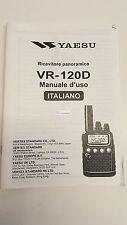 MANUALE IN ITALIANO  istruzioni d'uso per YAESU VR-120 ORIGINALE