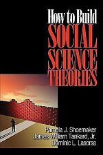 How to Build Social Science Theories by Dominic L. Lasorsa, James William,...
