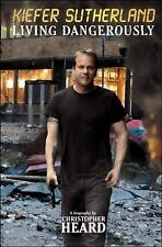 Kiefer Sutherland: Living Dangerously-ExLibrary