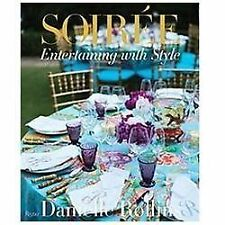 Soiree: Entertaining with Style, Rollins, Danielle, Good Book