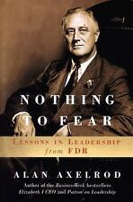 Nothing to Fear: Lessons in Leadership from FDR
