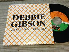 "DEBBIE GIBSON SPANISH 7"" SINGLE SPAIN SAME SIDED - WE COULD BE TOGETHER"