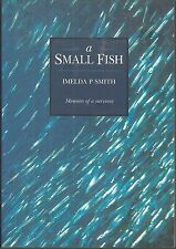 A Small Fish by Imelda P. Smith (1997, Paperback)
