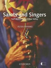 Saints and Singers : Sufi Music in the Indus Valley by Peter Pannke (2014,...