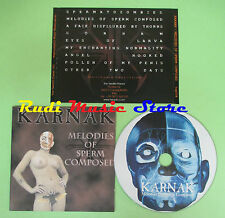 CD KARNAK Melodies of sperm composed italy DEATH ART TWP004 (Xs4*) no lp mc dvd