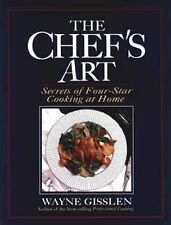 The Chef's Art Cookbook Recipes Secrets of Four 4 Star Cooking at Home Gisslen