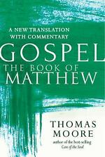 The Book of Matthew: A New Translation with Commentary Jesus Spirituality for E