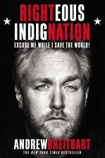 Righteous Indignation by Andrew Breitbart (HC) 1st LN FREE SHIPPING
