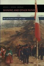 Shining and Other Paths: War and Society in Peru, 1980-1995 (Latin America Other