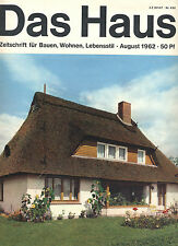 """""""Das Haus"""" Zeitschrift für Bauen, Wohnen, Lebensstil von August 1962"""